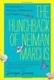 The Hunchback of Neiman Marcus: A Novel About Marriage, Motherhood, and Mayhem - Sonya Sones