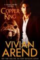 Copper King - Vivian Arend