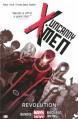 Uncanny X-Men Volume 1: Revolution (Marvel Now) - Brian Michael Bendis