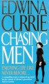 Chasing Men - Edwina Currie