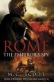 Rome: The Emperor's Spy - M.C. Scott