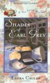 Shades of Earl Grey - Laura Childs