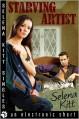 Starving Artist (erotic erotica nonconsent revenge hardcore explicit anal sex) - Selena Kitt