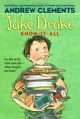 Jake Drake, Know-It-All - Andrew Clements