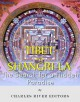 Tibet and Shangri-La: The Search for a Hidden Paradise - Charles River Editors