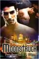 Moonstruck - Piper Vaughn, M.J. O'Shea