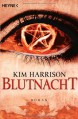 Blutnacht - Kim Harrison