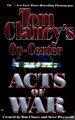 Acts of War (Tom Clancy's Op-Center, #4) - Tom Clancy, Jeff Rovin, Steve Pieczenik