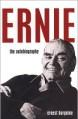 Ernie: The Autobiography - Ernest Borgnine