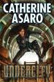 Undercity (Skolian Empire) - Catherine Asaro
