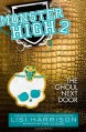 Monster High: The Ghoul Next Door - Lisi Harrison