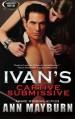 Ivan's Captive Submissive - Ann Mayburn