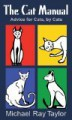 The Cat Manual - Michael Ray Taylor