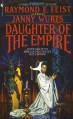 Daughter of the Empire - 'Raymond E. Feist', 'Janny Wurts'