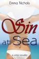 Sin at Sea (Sinful Novellas) - Emma Nichols
