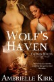 Wolf's Haven - Ambrielle Kirk