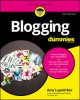 Blogging For Dummies (For Dummies (Computer/Tech)) - Amy Lupold Bair