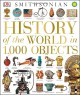 History of the World in 1,000 Objects - DK Publishing