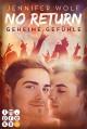 No Return 1: Geheime Gefühle - Jennifer Wolf