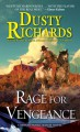 Rage for Vengeance (Byrnes Family Ranch #11) - Dusty Richards