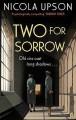 Two for Sorrow - Nicola Upson