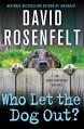 Who Let the Dog Out? (An Andy Carpenter Novel) - David Rosenfelt