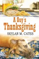 A Guy's Thanksgiving (The Guy Series) - Skylar M. Cates