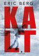 Kalt - Eric Berg