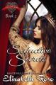 Seductive Secrets - Elizabeth Rose
