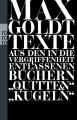 """Texte aus den in die Vergriffenheit entlassenen Büchern """"Quitten"""" und """"Kugeln"""" - Max Goldt"""