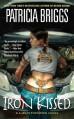 Iron Kissed (Mercy Thompson, Book 3) (Mercedes Thompson) - Patricia Briggs