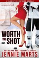Worth The Shot: A Bannister Brothers Novella (A Bannister Brothers Book Book 2) - Jennie Marts