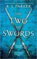 The Two of Swords: Volume Three - Philip M. Parker,K.J. Parker