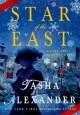 Star of the East: A Lady Emily Christmas Story - Tasha Alexander