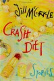Crash Diet - Jill McCorkle