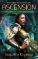 Ascension: A Tangled Axon Novel - Jacqueline Koyanagi