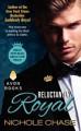 Reluctantly Royal - Nichole Chase