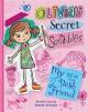 Olivia's Secret Scribbles: My New Best Friend - Meredith Costain, Danielle McDonald