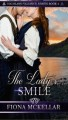 The Lady's Smile (Highland Valiance Series) (Volume 4) - Fiona McKellar