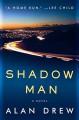Shadow Man - Alan Drew