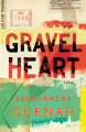 Gravel Heart - Abdulrazak Gurnah