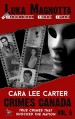 Luka Magnotta: True Story of a Canadian Psycho (Crimes Canada : True Crimes That Shocked The Nation Book 5) - Peter Vronsky, Rj Parker, Aeternum Designs, Cara Lee Carter
