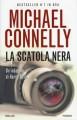 La scatola nera - Micheal Connelly