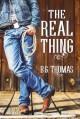 The Real Thing - B.G. Thomas