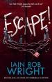 Escape! - Iain Rob Wright