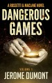 Dangerous games (Rossetti & MacLane Book 1) - Jérôme Dumont, Robyn Jaquays