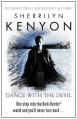 Dance with the Devil (Dark-Hunter, #4; Were-Hunter, #1) - Sherrilyn Kenyon