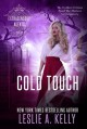 COLD TOUCH: Extrasensory Agents Book 2 - Leslie A. Kelly