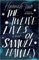 The Twelve Lives of Samuel Hawley: A Novel - Hannah Tinti