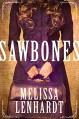 Sawbones - Melissa Lenhardt